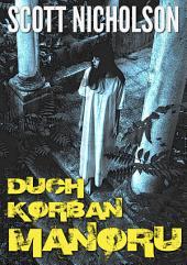 Duch Korban Manoru