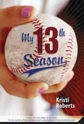 My Thirteenth Season
