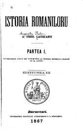 Istoria românilorŭ de A. Treb. Laurianu din timpurile celle maĭ vechie pîno [în dillele nóstre].