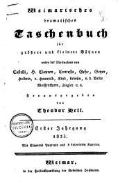Weimarisches dramatisches Taschenbuch für größere und kleinere Bühnen ...
