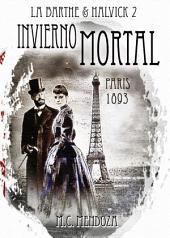 Invierno Mortal: París 1893 - El asesino del Diablo