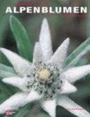 Die sch  nsten Alpenblumen PDF