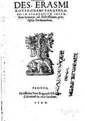 Des. Erasmi Roterodami Paraphrasis in Evangelium secundum Ioannem, ad illustrissimum principem Ferdinandum
