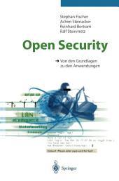 Open Security: Von den Grundlagen zu den Anwendungen