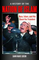 A History of the Nation of Islam  Race  Islam  and the Quest for Freedom PDF