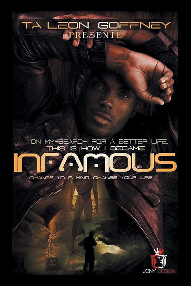 On My Search for a Better Life, This Is How I Became . . . Infamous!!!