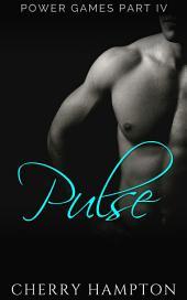 Pulse: (new adult hardcore discipline dark romance)