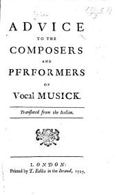 Avviso ai compositori, ed ai cantanti. Advice to the composers and performers of vocal musick. By G. Riva. Translated from the Italian