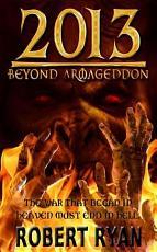 2013  Beyond Armageddon PDF
