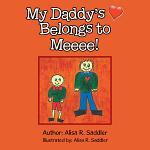 My Daddy's Heart Belongs to Meeee!