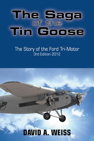 The Saga of the Tin Goose