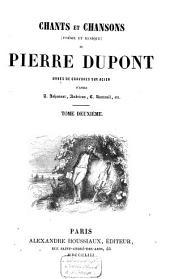 Chants et chansons, poésie et musique, de Pierre Dupont: Volume2