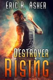 Destroyer Rising: Vesik, Book 5