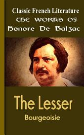 The Lesser Bourgeoisie: Works of Balzac