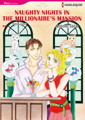NAUGHTY NIGHTS IN THE MILLIONAIRE'S MANSION: Harlequin Comics