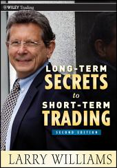Long-Term Secrets to Short-Term Trading: Edition 2