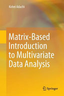 Matrix Based Introduction to Multivariate Data Analysis PDF