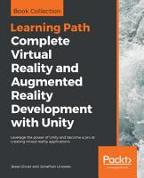 Complete Virtual Reality and Augmented Reality Development with Unity PDF