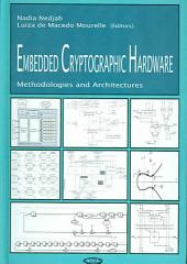Embedded Cryptographic Hardware: Methodologies and Architectures