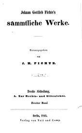 Johann Gottlieb Fichte's Sämmtliche werke: Band 4