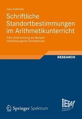 Schriftliche Standortbestimmungen im Arithmetikunterricht: Eine Untersuchung am Beispiel inhaltsbezogener Kompetenzen