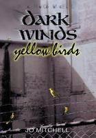 Dark Winds Yellow Birds PDF