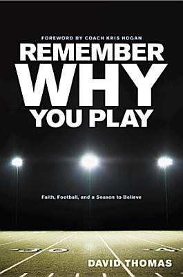 Remember Why You Play