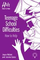 Teenage School Difficulties
