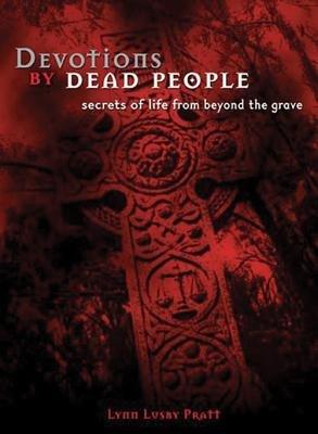 Devotions by Dead People PDF