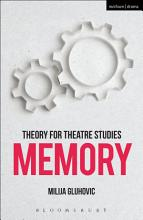 Theory for Theatre Studies  Memory PDF