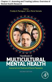 Handbook of Multicultural Mental Health: Chapter 17. Assessing and Treating Latinos: Overview of Mental Health Research, Edition 2