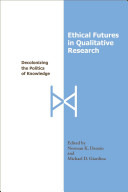 Ethical Futures in Qualitative Research