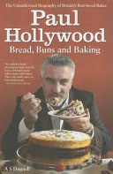 Download Paul Hollywood   Bread  Buns and Baki Book