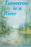 Tomorrow is a River