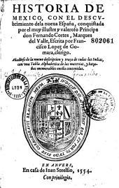 Historia de Mexico, con el descubrimiento de la nueva España... Escrita por Francisco Lopez de Gomara, clerigo...