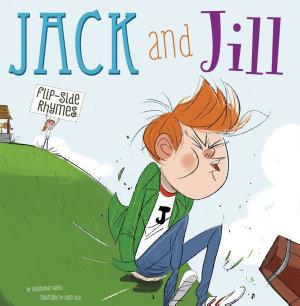 Jack and Jill Flip Side Rhymes