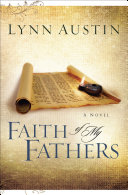 Faith of My Fathers (Chronicles of the Kings Book #4)