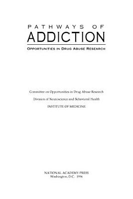 Pathways of Addiction