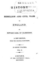 The History of the Rebellion and Civil Wars in England: Volume 2