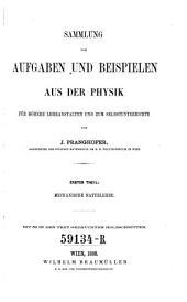 Sammlung von Aufgaben und Beispielen aus der Physik für höhere Lehranstalten und zum Selbstunterrichte