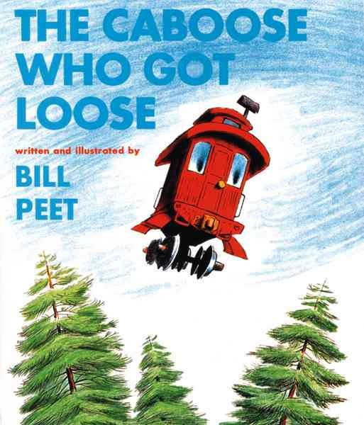 Download The Caboose who Got Loose Book