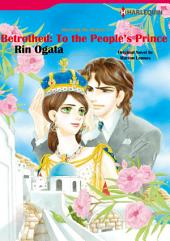 Betrothed: To the People' s Prince: Harlequin Comics