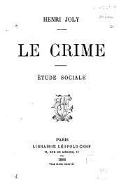 Le crime, étude sociale