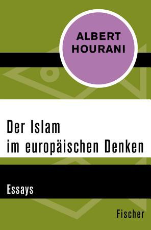 Der Islam im europ  ischen Denken PDF