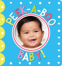 Peek-A-Boo! Baby! (Scholastic Early Learners)