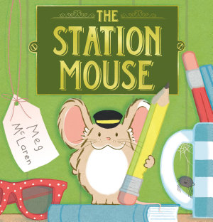 The Station Mouse Book