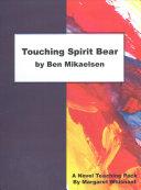 Touching Spirit Bear by Ben Mikaelsen PDF