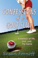 Confessions of a Golf Slut
