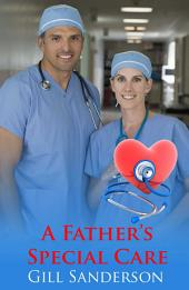 A Father's Special Care