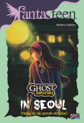 Ghost Dormitory: In Seoul
